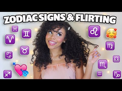 HOW The ZODIAC Signs FLIRT With You | 2019