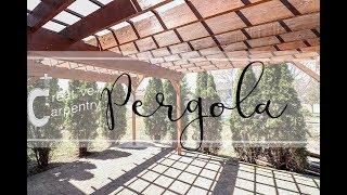 Creative Carpentry - Pergola