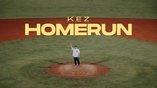 KEZ - HOMERUN [prod. by Boger]