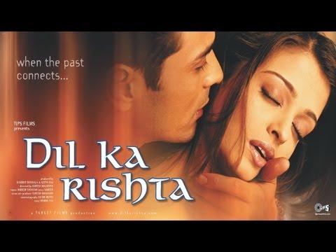 Dil Ka Rishta   Trailer  Arjun Rampal & Aishwarya Rai