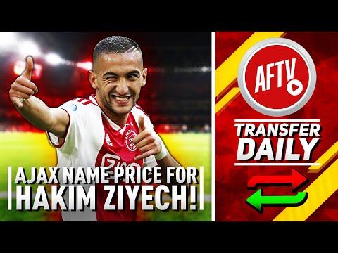 Ajax Name Their Price For Arsenal Target Hakim Ziyech!   AFTV Transfer Daily