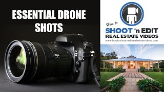 Essential Drone Shots for Real Estate Videos