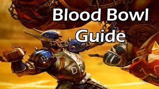 In-Depth Guide to Blood Bowl | WoWcrendor