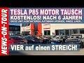Tesla Model S P85 Drive Unit (Motor) GARANTIE Tausch nach 6 Jahren... VIER auf einen Streich!