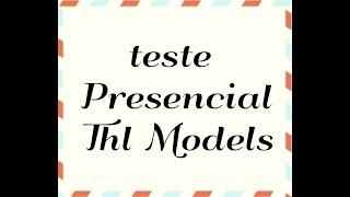 teste presencial thl models para trabalho com cachê