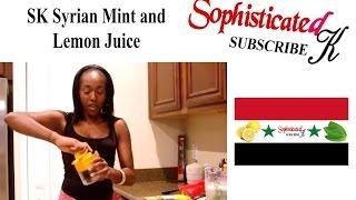 Syrian Mint and Lemon Juice Dance SK