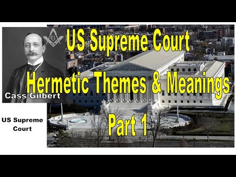 US Supreme Court Building D.C Hermetic Themes & Meanings Part 1