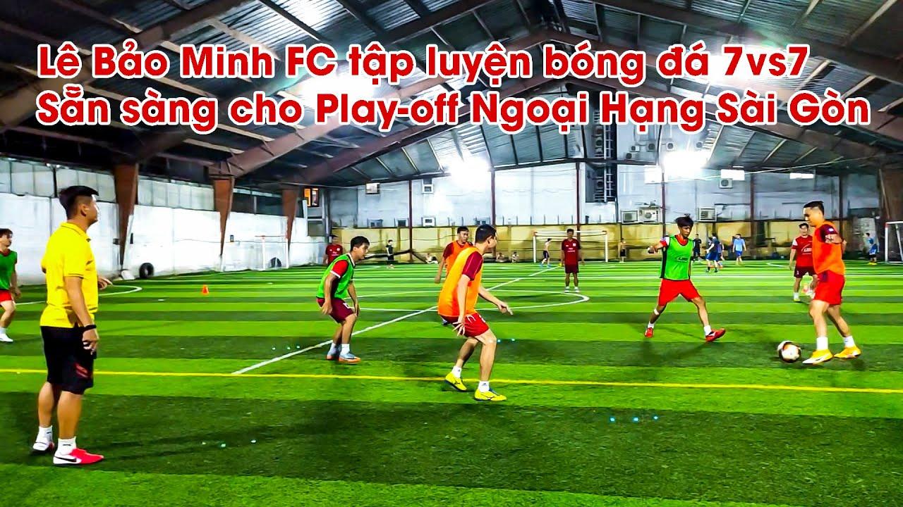 THY FREESTYLE đi xem Lê Bảo Minh FC tập luyện bóng đá 7vs7, sẵn sàng chiến Giải Ngoại Hạng Sài Gòn