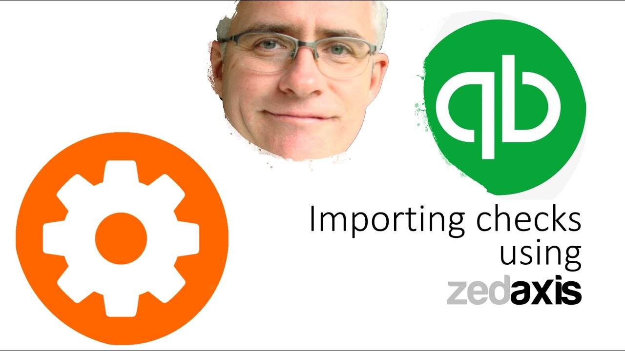 Importing checks into QuickBooks - Zed Systems