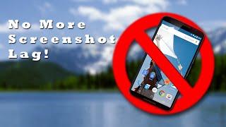 Get Rid of Screenshot Lag! Xposed Module
