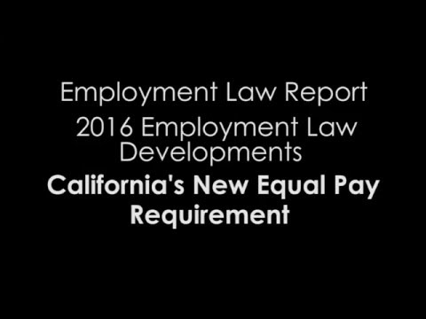 2016 Update: California's New Equal Pay Protections