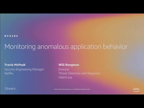 AWS re:Invent 2019: Monitoring anomalous application behavior (NFX205)