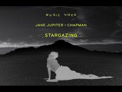 Jane Jupiter x Chapman - Stargazing
