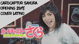 Cardcaptor Sakura: Clear Card-hen Opening - Cover Latino!