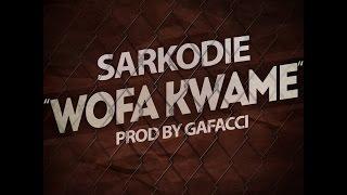 Sarkodie - Wofa Kwame (Audio Slide)