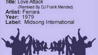 Love Attack (Remix by DJ Frank Mendez) - Ferrara