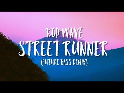 Rod Wave – Street Runner (Future Bass Remix)