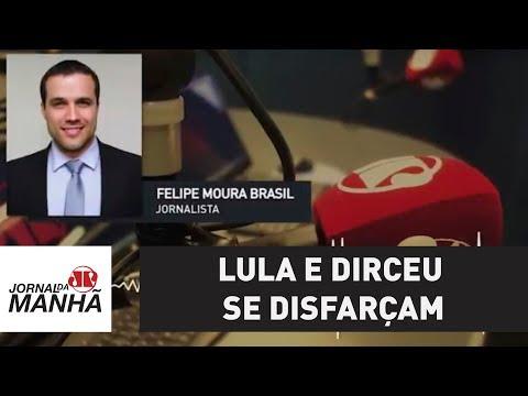 Lula e Dirceu se disfarçam, mas são apenas dois condenados na Lava Jato | Felipe Moura Brasil