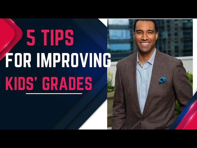 5 Tips For Improving Kids Grades (Parenting Tips)