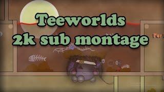 Teeworlds - 2,000 Sub montage !