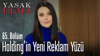 Holdingin yeni reklam yüzü Leyla - Yasak Elma 65. Bölüm