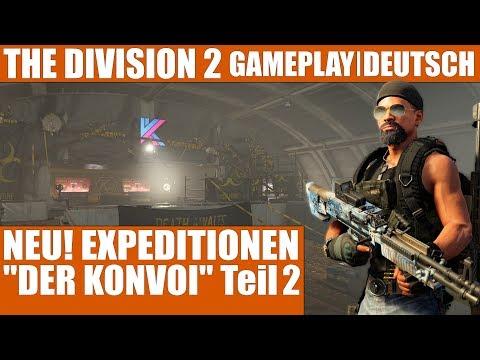 THE DIVISION 2   DER KONVOI TEIL 2   NEU! EXPEDITIONEN   PC Gameplay Lets Play Deutsch German 1440p 