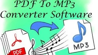 Pdf to mp3 converter software download and Install And Convert Mp3 Format