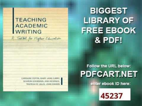 Teaching Academic Writing A Toolkit for Higher Education Literacies