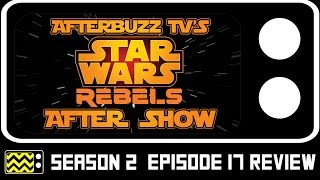 Star Wars Rebels Season 2 Episode 17 Review W/ Vanessa Marshall | AfterBuzz TV