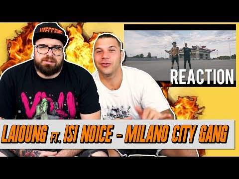 Laioung - Milano City Gang  ft. Isi Noice | RAP REACTION 2017 | ARCADEBOYZ