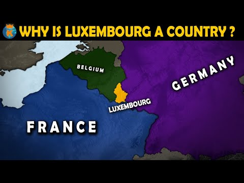 Why is Luxembourg a country? - History of Luxembourg in 11 Minutes