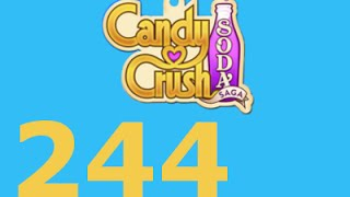 Candy Crush Soda Saga Livello 244 Level 244