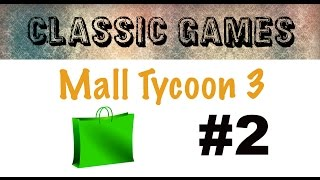 Mall Tycoon 3 LP - Ep. 2