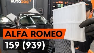 How to replace pollen filter / cabin filter on ALFA ROMEO 159 1 (939)  [TUTORIAL AUTODOC]