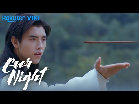 Ever Night - EP27 | Magic Gone Wrong [Eng Sub]