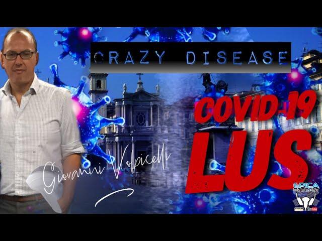 CRAZY DISEASE (COVID-19 US) - EPISODE XXI