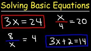 Algebra Basics - Solving Basic Equations - Quick Review! thumbnail