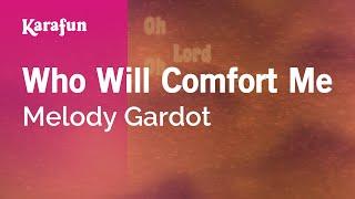 Karaoke Who Will Comfort Me - Melody Gardot *