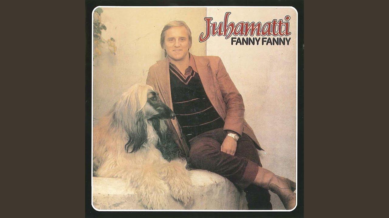 Juhamatti Fanny Fanny