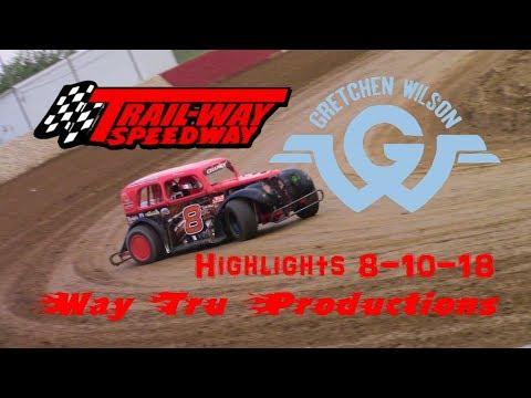 Trail-Way Speedway Highlights 8-10-18