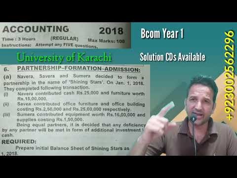 Partnership Formation, Bcom 1, Year 2018, Karachi University, Bcom Past Papers Solutions