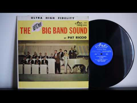 The New Big Band Sound Of Pat Riccio (1961) Canadian Jazz