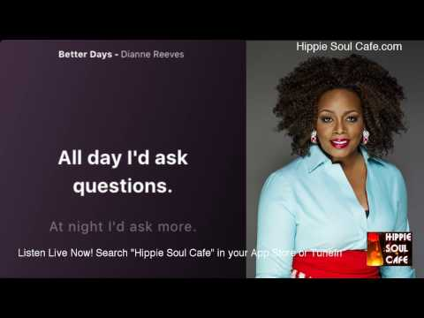 Dianne Reeves- Better Days (The Grandma Song) (Lyrics)