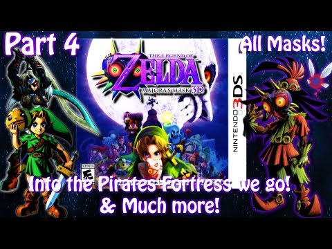 [3DS]The Legend of Zelda Majora's Mask 3D[Part 4] Pirates Fortress & More Live Stream Archive