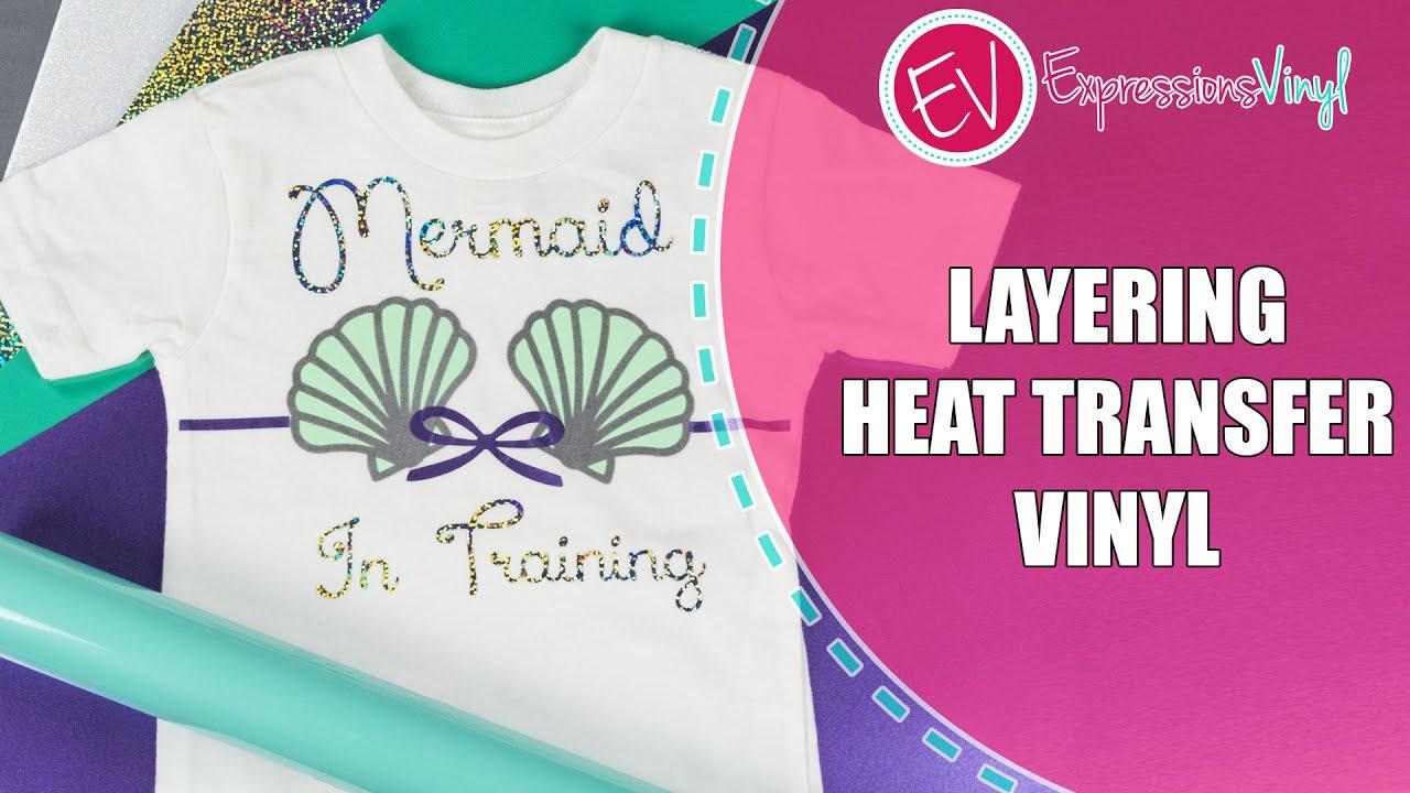 Layering Heat Transfer Vinyl