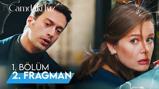 Camdaki Kız 1. Bölüm 2. Fragman | 8 Nisan Perşembe Başlıyor!