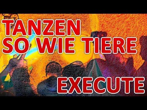 Execute - Tanzen so wie Tiere (Official Audio)