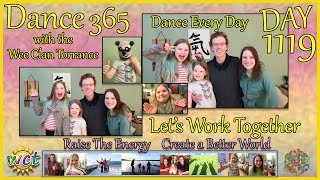 LET'S WORK TOGETHER! DAY 1119 of DANCE 365! Dance EVERY Day with the WCT!