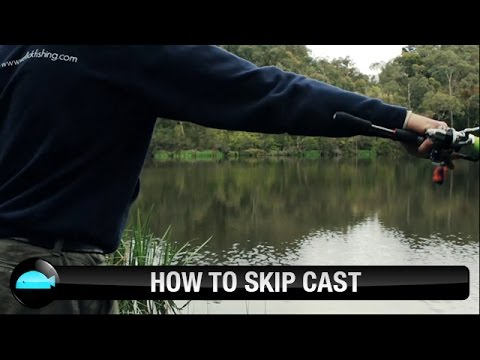 How To: Skip Cast | We Flick Fishing Videos