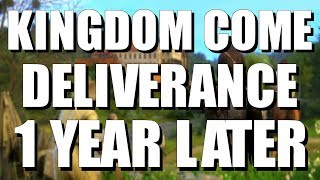 Kingdom Come Deliverance | One Year Later